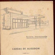 Libros de segunda mano: ESCUELAS INTERNACIONALES CARDAS DE ALGODON PARTE 3ª. Lote 10058301