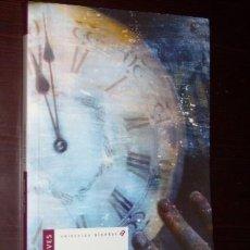 Libros de segunda mano: EL RELOJ LEVÓGIRO POR JOSÉ LUIS SAORÍN DE EDELVIVES EN ZARAGOZA 2004. Lote 18628218