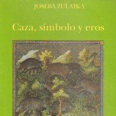 Libros de segunda mano: CAZA, SIMBOLO Y EROS A-CAZ-121,2. Lote 14869433
