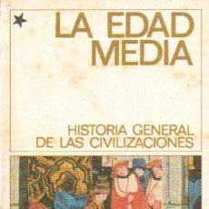 Libros de segunda mano: LA EDAD MEDIA LA EXPANSION DE ORIENTE Y EL NACIMIENTO DE LA CIVILIZACION OCCIDENTAL (A-EDMED-005,2). Lote 18097307