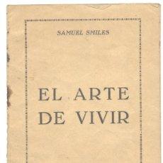 Libros de segunda mano: EL ARTE DE VIVIR SAMUEL SMILES. Lote 20315819