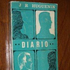 Libros de segunda mano: DIARIO POR JEAN RENE HUGUENIN DE ED. NARCEA EN MADRID 1971. Lote 17904759