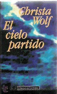 Resultado de imagen para christa wolf el cielo partido