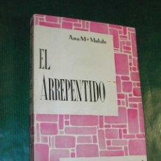 Libros de segunda mano: EL ARREPENTIDO DE ANA MARIA MATUTE 1961, 1A EDICION. Lote 27380018
