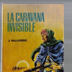 Libros de segunda mano: NOVELA DE JOSEP VALLVERDÚ - LA CARAVANA INVISIBLE. Lote 25474611