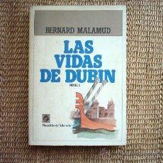 Libros de segunda mano: BERNARD MALAMUD. LAS VIDAS DE DUBIN. 1ª EDICIÓN 1981. TRADUCCIÓN: J. FERNANDEZ.. Lote 10197818