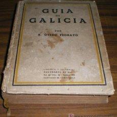 Libros de segunda mano: GUÍA DE GALICIA POR R. OTERO PEDRAYO (1945). Lote 21065313