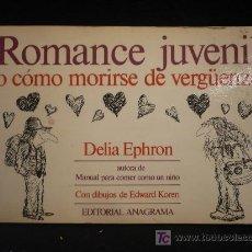 Libros de segunda mano: ROMANCE JUVENIL DELIPA EPHRON. ANAGRAMA. 1982 154 PAG. Lote 17809891