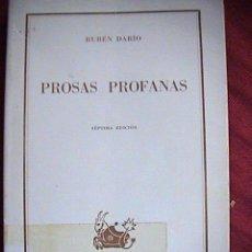 Libros de segunda mano: PROSAS PROFANAS. RUBEN DARIO. Lote 10327417