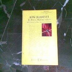 Libros de segunda mano: EL BUCLE MELANCÓLICO. JON JUARISTI. HISTORIAS DE NACIONALISTAS VASCOS. Lote 12278370