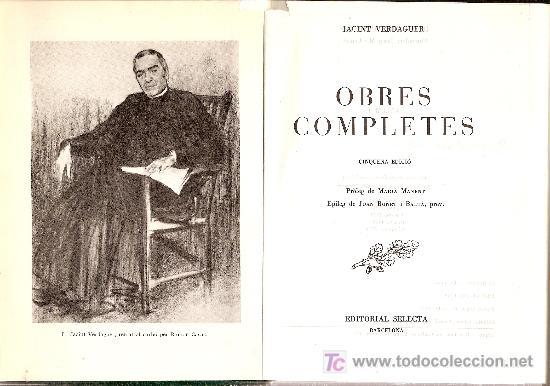 OBRES COMPLETES / J. VERDAGUER. BCN : SELECTA, 1974. 21X15CM. 1578 P. (Libros de Segunda Mano (posteriores a 1936) - Literatura - Otros)