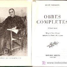 Libros de segunda mano: OBRES COMPLETES / J. VERDAGUER. BCN : SELECTA, 1974. 21X15CM. 1578 P.. Lote 26808944