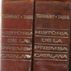 Libros de segunda mano: HISTORIA DE LA PREMSA CATALANA / J. TORRENT; R. TASIS. BCN : BRUGUERA, 1966. 27X19CM. 2 V. 916+795 P. Lote 26894718