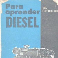 Libros de segunda mano: CURSO DE MOTORES DIESEL (PARA APRENDER DIESEL) (A-MOT-119). Lote 15381191