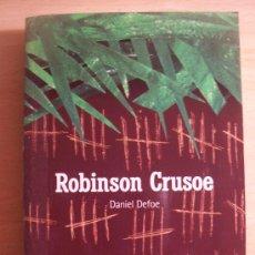 Libros de segunda mano: ROBINSON CRUSOE. Lote 33376777