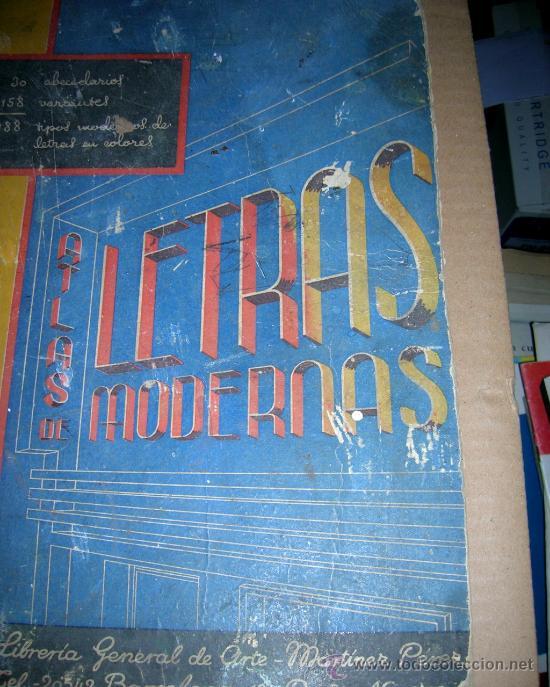 ANTIGUO ATLAS DE LETRAS MODERNAS. 30 ABECEDARIOS, CON 188 TIPOS MODERNOS DE LETRAS EN COLORES... (Libros de Segunda Mano - Ciencias, Manuales y Oficios - Otros)