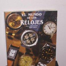 Libros de segunda mano: EL MUNDO DE LOS RELOJES, LIBRO SOBRE RELOJERIA DE PULSERA. Lote 21987212