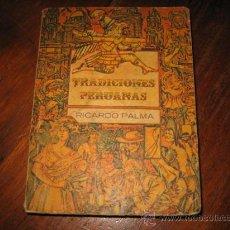 Libros de segunda mano: TRADICIONES PERUANAS RICARDO PALMA INSTITUTO CUBANO DEL LIBRO HABANA 1971. Lote 10583040