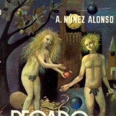 Libros de segunda mano: NUÑEZ ALONSO, A. PECADO ORIGINAL. NOVELA. BARCELONA, 1973 . Lote 10621645