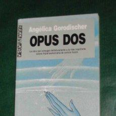Libros de segunda mano: OPUS DOS, DE ANGELICA GORODISCHER. Lote 27120453