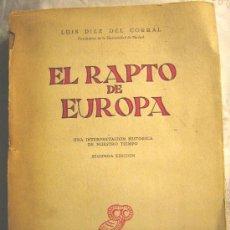 Libros de segunda mano: EL RAPTO DE EUROPA, LUIS DIEZ DEL CORRAL (UNIV. MADRID) REVISTA OCCIDENTE. AÑO 1962.. Lote 26498502