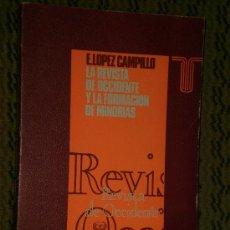 Libros de segunda mano: LA REVISTA DE OCCIDENTE Y LA FORMACIÓN DE MINORÍAS (1923-1936).. Lote 106605927