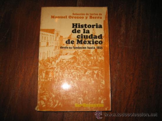 Historia De La Ciudad De Mexico Comprar En Todocoleccion 10767831
