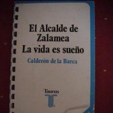 Libros de segunda mano: EL ALCALDE DE ZALAMEA.LA VIDA ES SUEÑO. CALDERON DE LA BARCA.. Lote 10786456