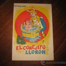 Libros de segunda mano: EL CONEJITO LLORON. Lote 11617141