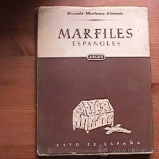 Libros de segunda mano: MARFILES ESPAÑOLES, RICARDO MARTINEZ LLORENTE, ARGOS, 1951. Lote 10798859