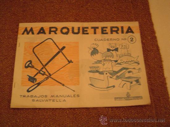 cuaderno trabajos manuales marqueteria