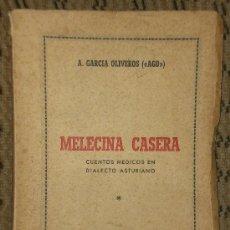 Libros de segunda mano: MELECINA CASERA. CUENTOS MÉDICOS EN DIALECTO ASTURIANO.. Lote 20404321