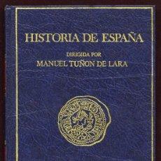 Libros de segunda mano: HISTORIA DE ESPAÑA - TOMO II - MANUEL TUÑÓN DE LARA - EDITORIAL LABOR 1981 - 1ª EDICIÓN. Lote 25459256