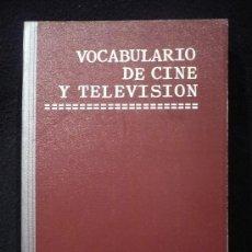 Libros de segunda mano: VOCABULARIO DE CINE Y TELEVISION. VICTORIA ROMERO GUALDA. ED.NAVARRA. 1977 460 PAG. Lote 10870702
