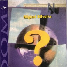 Libros de segunda mano: ESTRATEGIAS PARA VIVIR MEJOR / MIGUEL SILVEIRA. Lote 20223653