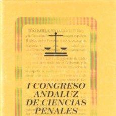Libros de segunda mano: I CONGRESO ANDALUZ DE CIENCIAS PENALES (A/ CRIM- 003). Lote 3429815