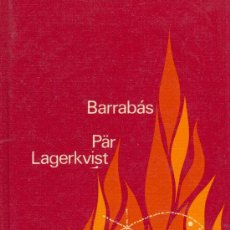 Libros de segunda mano: PÄR LAGERKVIST. BARRABÁS. (NOVELA), 1962. Lote 15240583