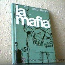 Libros de segunda mano: LA MAFIA;DINO PIRANO;1ª EDICIÓN 1967;CARTONÉ;. Lote 15296520