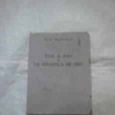 Libros de segunda mano: YAN-SI-PAO O LA ESVÁSTICA DE ORO DE PÍO BAROJA (AFRODISIO AGUADO). Lote 13655826