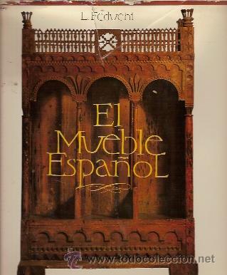 Attractive EL MUEBLE ESPAÑOL (BARCELONA, 1968) (Libros De Segunda Mano   Historia