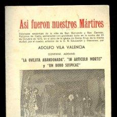 Libros de segunda mano: ASI FUERON NUESTROS MARTIRES POR ADOLFO VILA VALENCIA. CADIZ. 1980. Lote 11148819