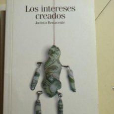 Libros de segunda mano: LOS INTERESES CREADOS, DE JACINTO BENAVENTE. COLECCIÓN DE EL PAIS, CLÁSICOS ESPAÑOLES Nº32. 126 PAG. Lote 146988828