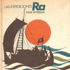 Libros de segunda mano: LAS EXPEDICIONES RA A-MNAV-433. Lote 5714914