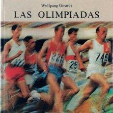 Libros de segunda mano: LAS OLIMPIADAS / WOLFGANG GIRARDI. Lote 21665036