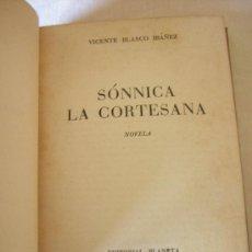 Libros de segunda mano: SÓNNICA LA CORTESANA. ED. PLANETA. BARCELONA. COLECCIÓN AUTORES ESPAÑOLES. 1958. 1ª EDICIÓN. Lote 11312721