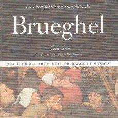 Libros de segunda mano: LA OBRA PICTORICA COMPLETA DE BRUEGHEL (A-ART-310,2). Lote 49362504