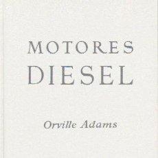Libros de segunda mano: MOTORES DIESEL (A-MOT-122). Lote 13986485