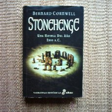 Libros de segunda mano: BERNARD CORNWELL. STONEHENGE UNA NOVELA DEL AÑO 2000 A. C. 1ª EDICIÓN 2000.. Lote 11387176