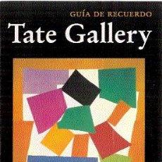 Libros de segunda mano: TATE GALLERY ( GUÍA DE RECUERDO ) // TATE GALLERY PUBLICATIONS, 1995 // SUPER-ILUSTRADO ¡. Lote 21849334