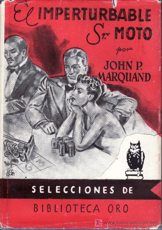 EL IMPERTURBABLE SR. MOTO -BIBLIOTECA ORO -Nº 11 EDICION TAPA DURA (EN TELA) (Libros de Segunda Mano (posteriores a 1936) - Literatura - Otros)